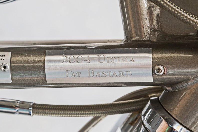 2004 Ultima Fat Bastard