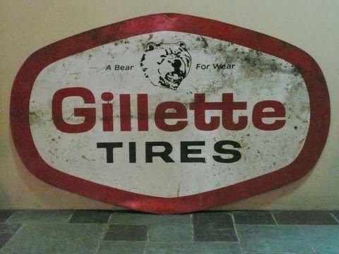 Gillette Tires Vintage Service Station Sign